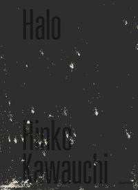 Kawauchi, Rinko: Halo.