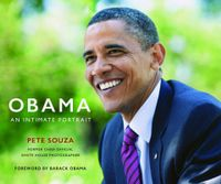 Souza, Pete: Obama. An Intimate Portrait.