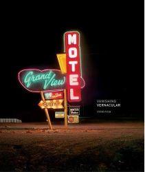 Fitch, Steve: Vanishing Vernacular.